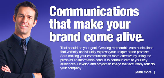 Communications that make your brand come alive.